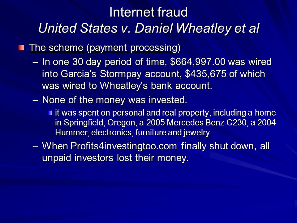 Internet fraud United States v. Daniel Wheatley et al