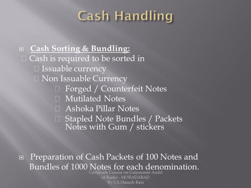 Cash Handling Cash Sorting & Bundling: