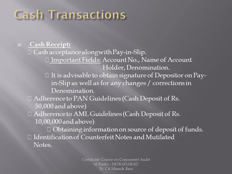 Cash Transactions Cash Receipt: