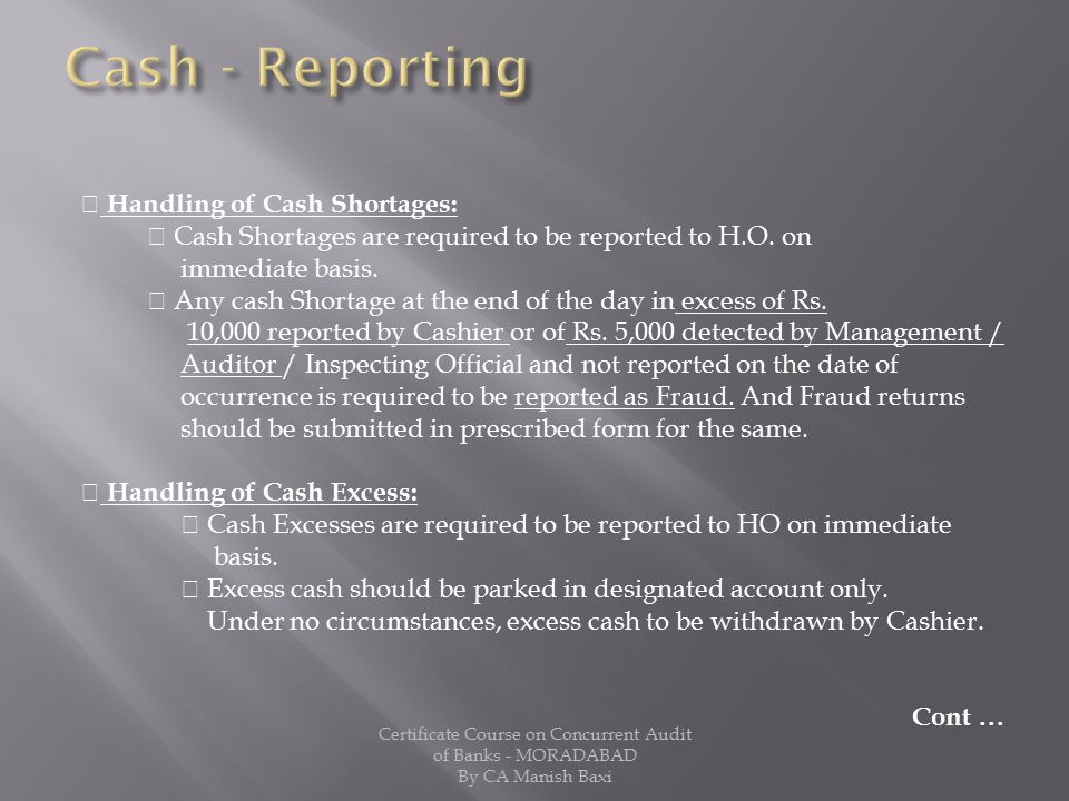 Cash - Reporting  Handling of Cash Shortages: