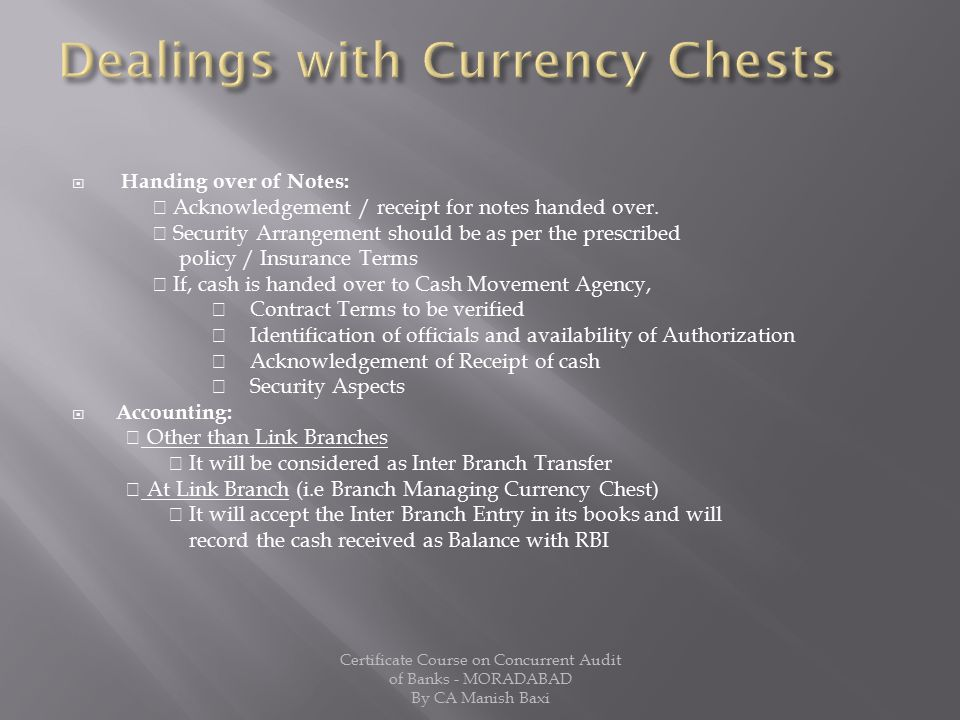 Dealings with Currency Chests