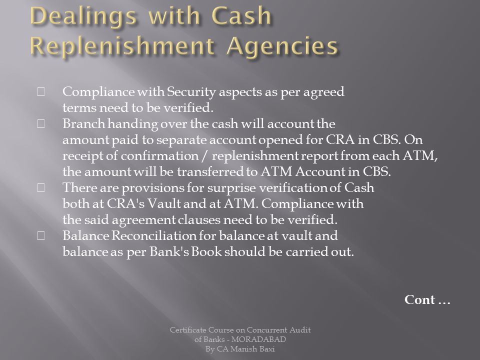Dealings with Cash Replenishment Agencies