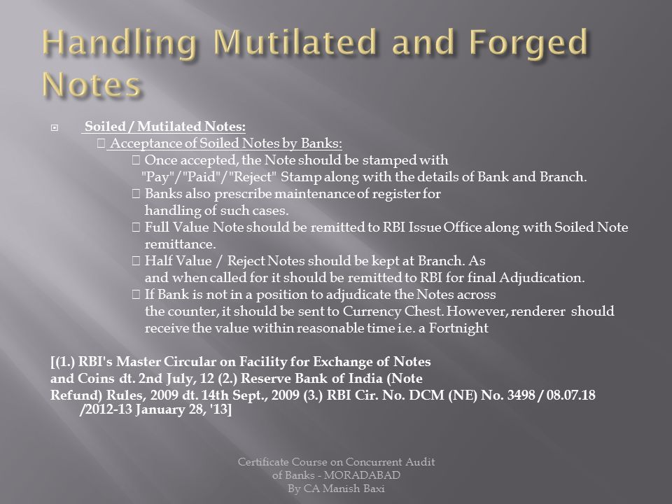 Handling Mutilated and Forged Notes