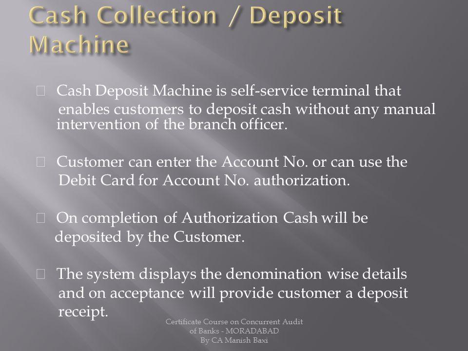 Cash Collection / Deposit Machine
