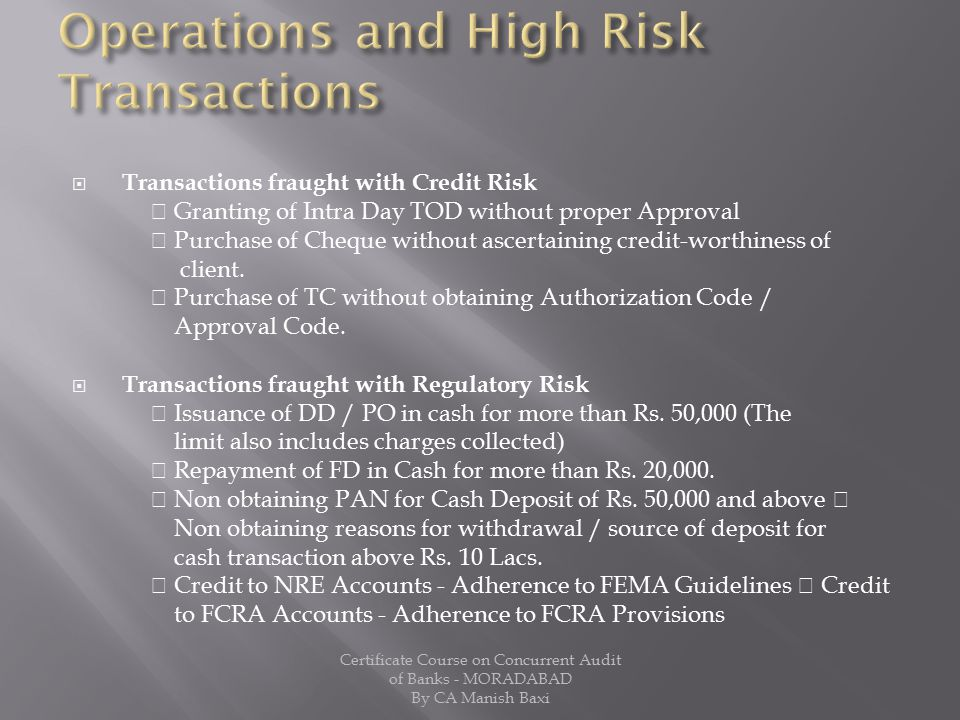 Operations and High Risk Transactions