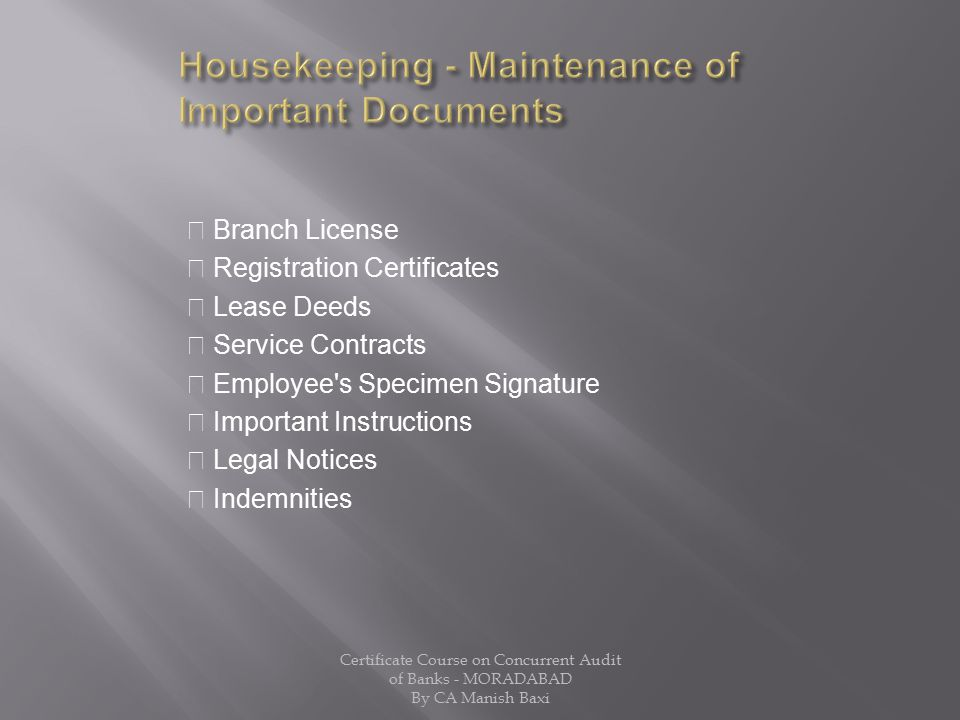 Housekeeping - Maintenance of Important Documents