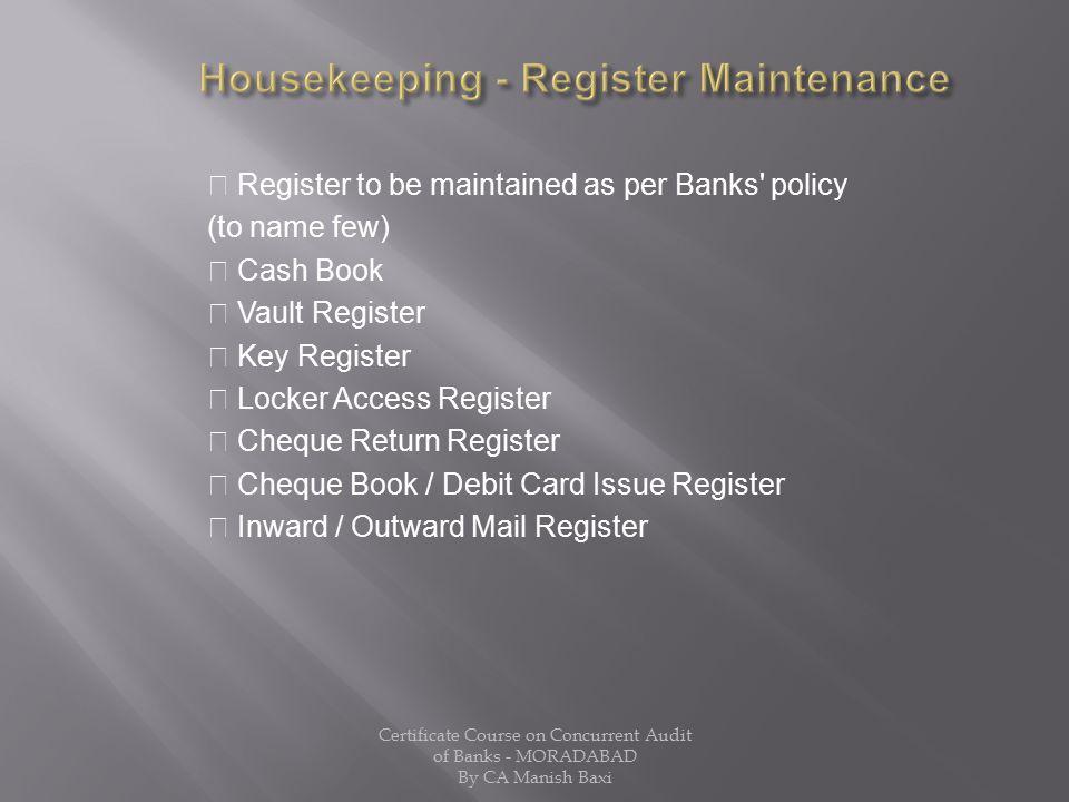 Housekeeping - Register Maintenance