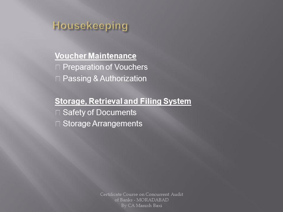 Housekeeping Voucher Maintenance  Preparation of Vouchers