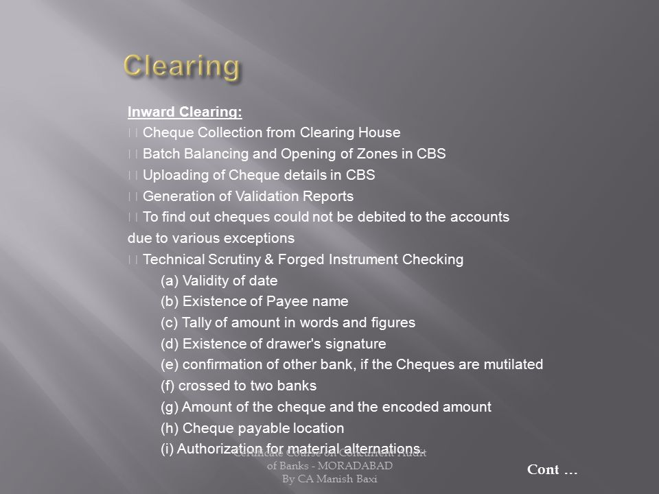Clearing Inward Clearing:  Cheque Collection from Clearing House