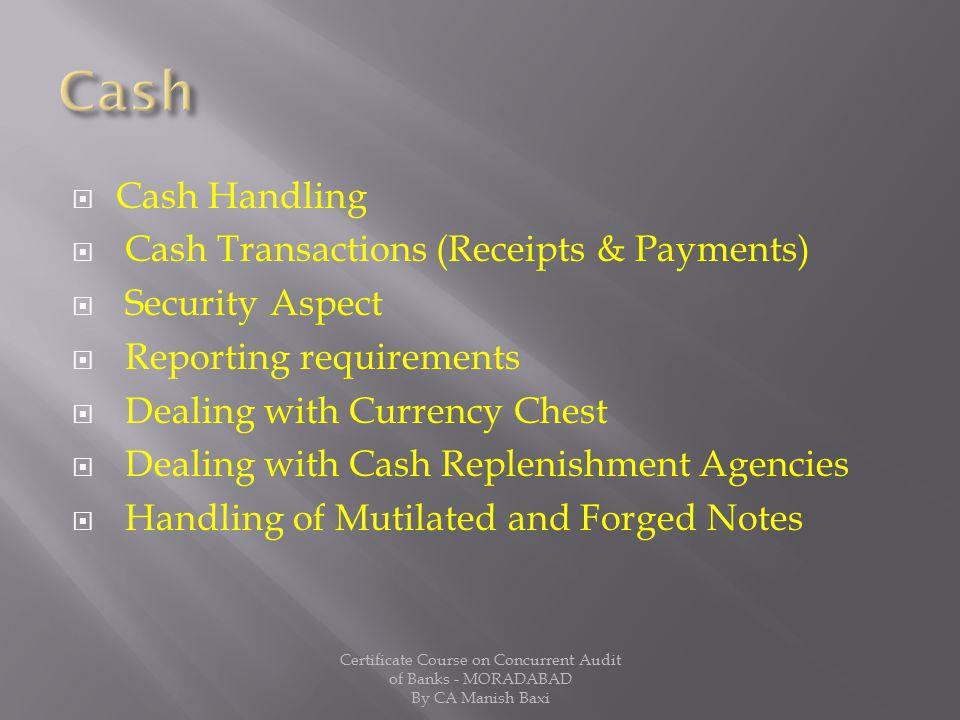 Cash Cash Handling Cash Transactions (Receipts & Payments)
