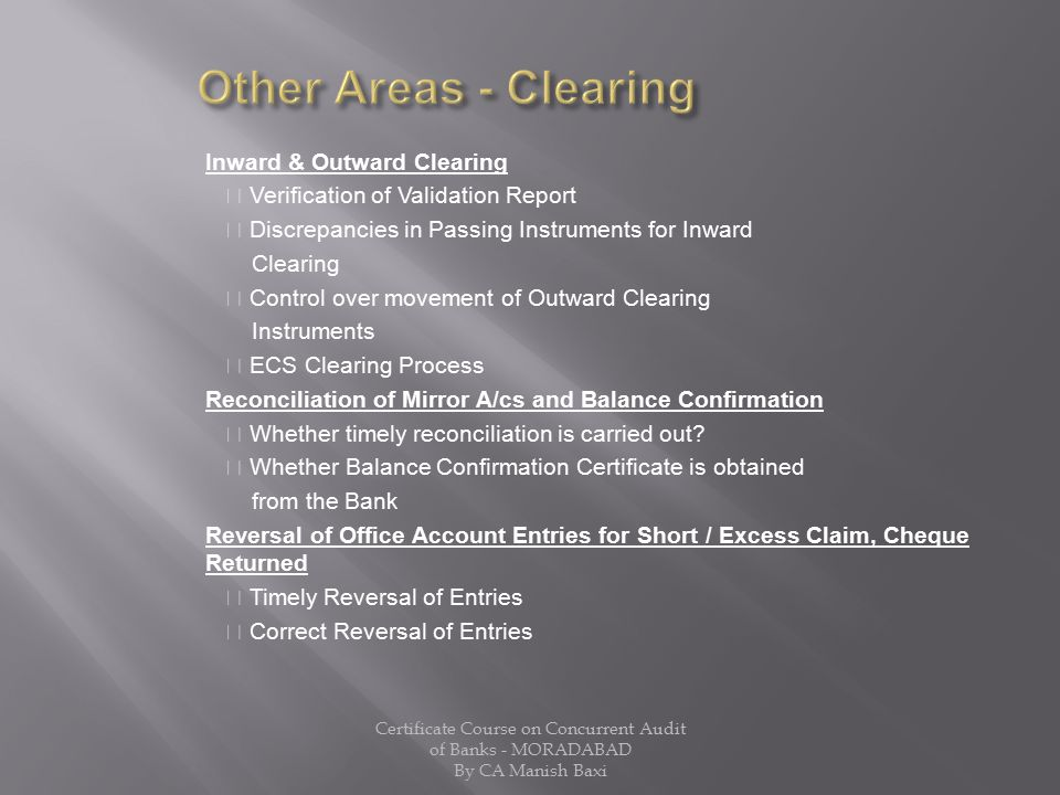 Other Areas - Clearing Inward & Outward Clearing