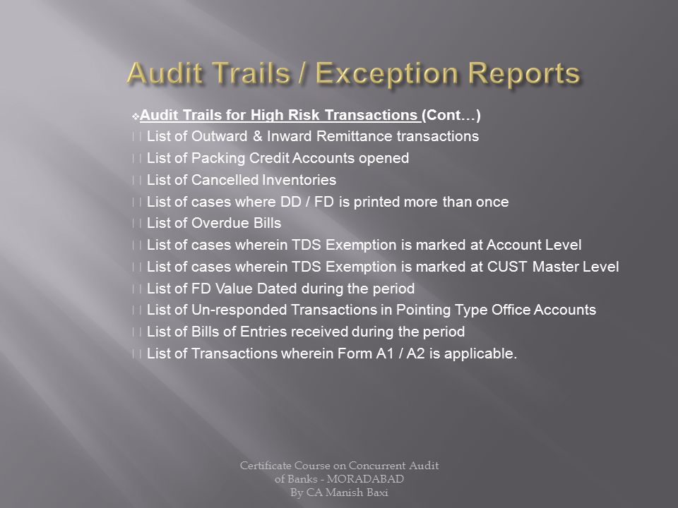 Audit Trails / Exception Reports