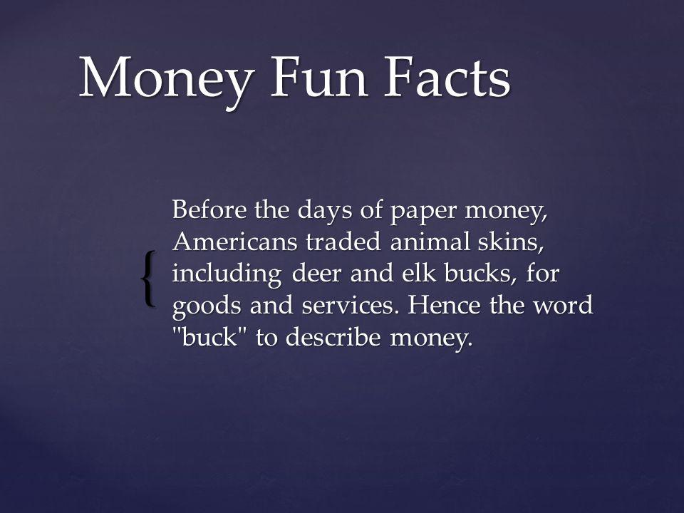 Money Fun Facts