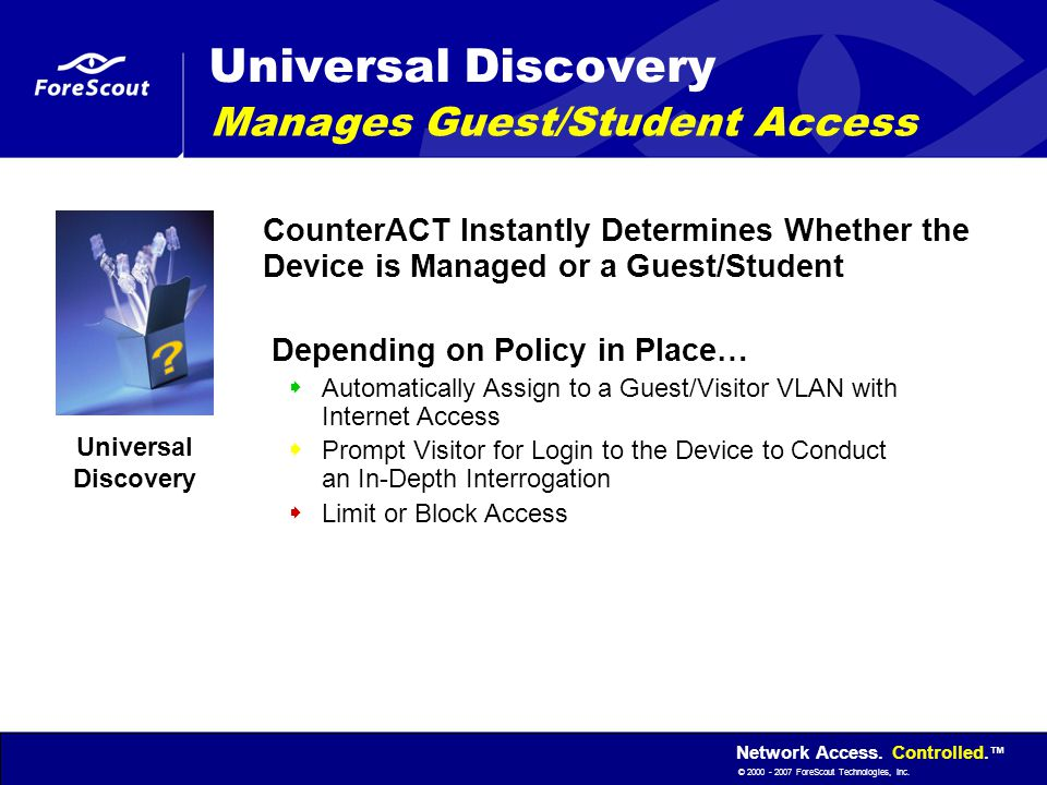 Universal Discovery Manages Guest/Student Access