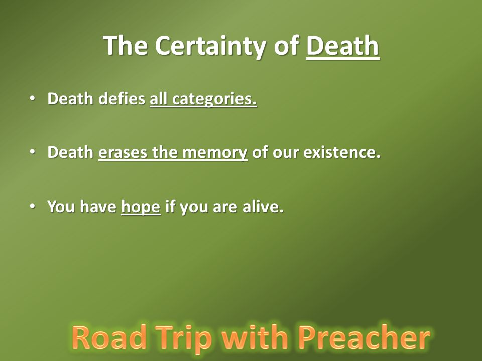 The Certainty of Death Death defies all categories.