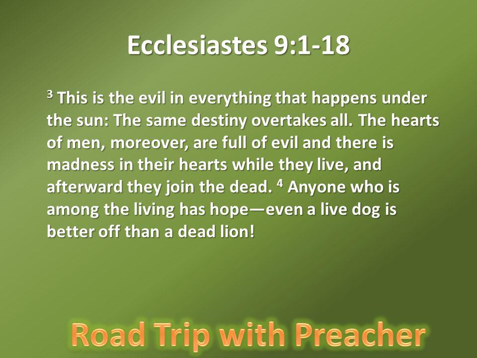 Ecclesiastes 9:1-18