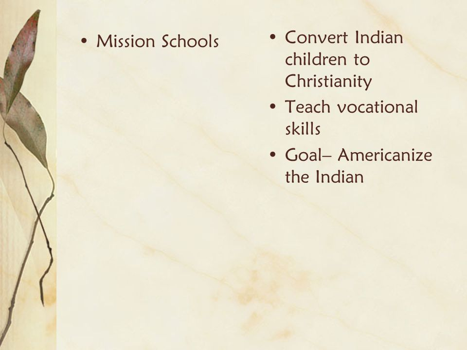 Convert Indian children to Christianity