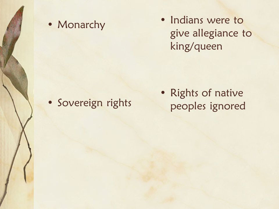 Indians were to give allegiance to king/queen