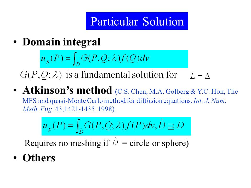 Particular Solution Domain integral Domain integral