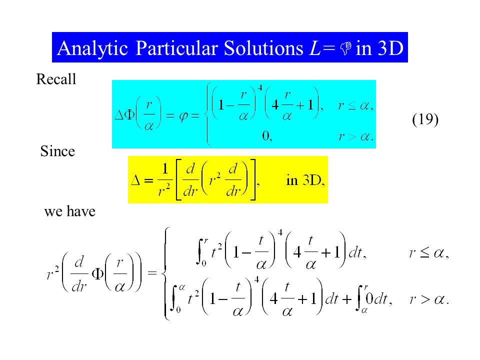 Analytic Particular Solutions L= in 3D