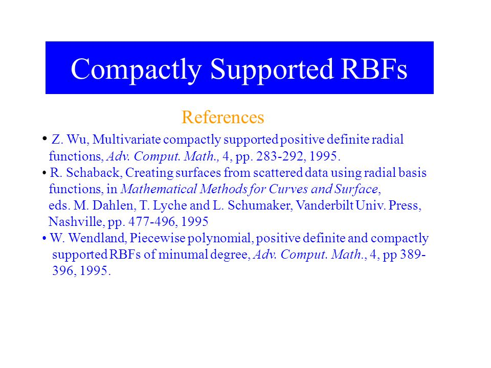 Compactly Supported RBFs
