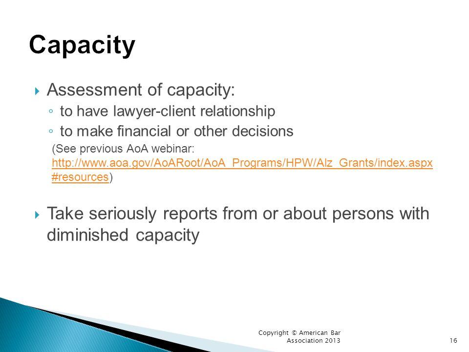 Capacity Assessment of capacity: