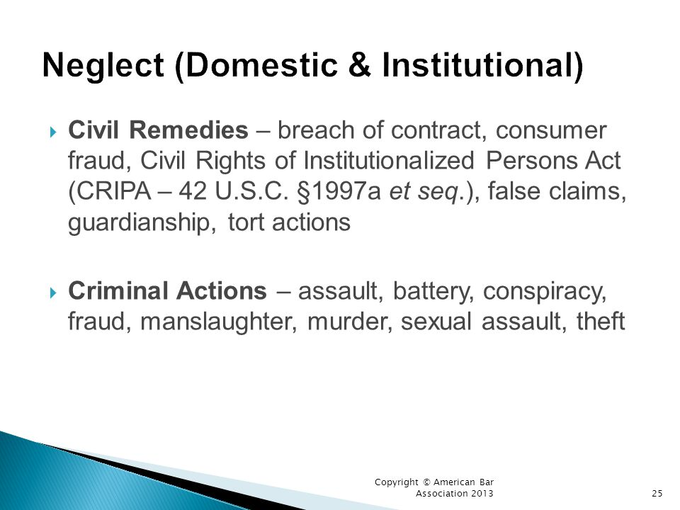 Neglect (Domestic & Institutional)
