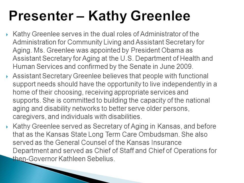 Presenter – Kathy Greenlee