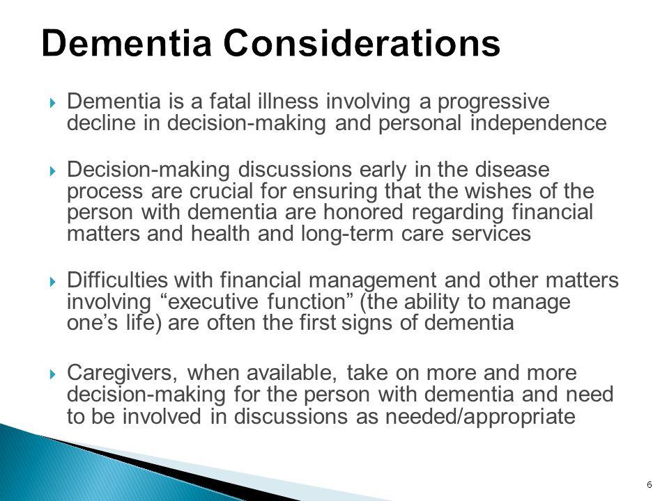 Dementia Considerations
