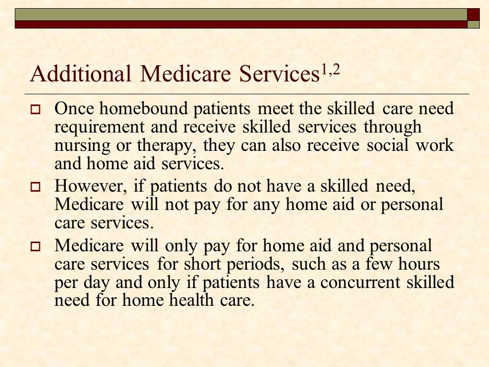 Additional Medicare Services1,2