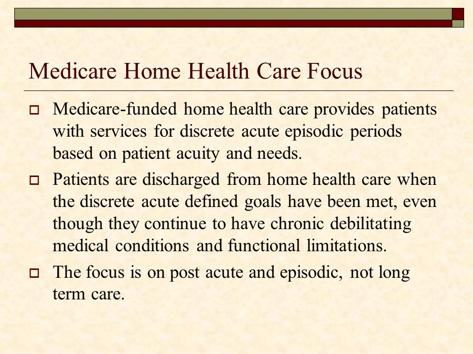 Medicare Home Health Care Focus
