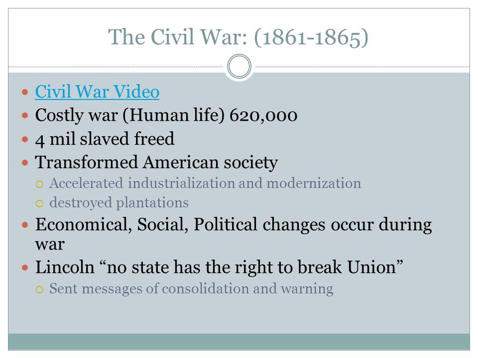 The Civil War: (1861-1865) Civil War Video