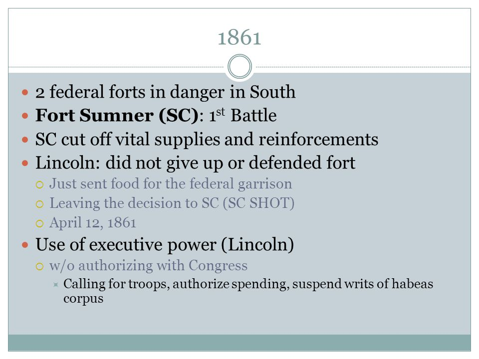 1861 2 federal forts in danger in South Fort Sumner (SC): 1st Battle