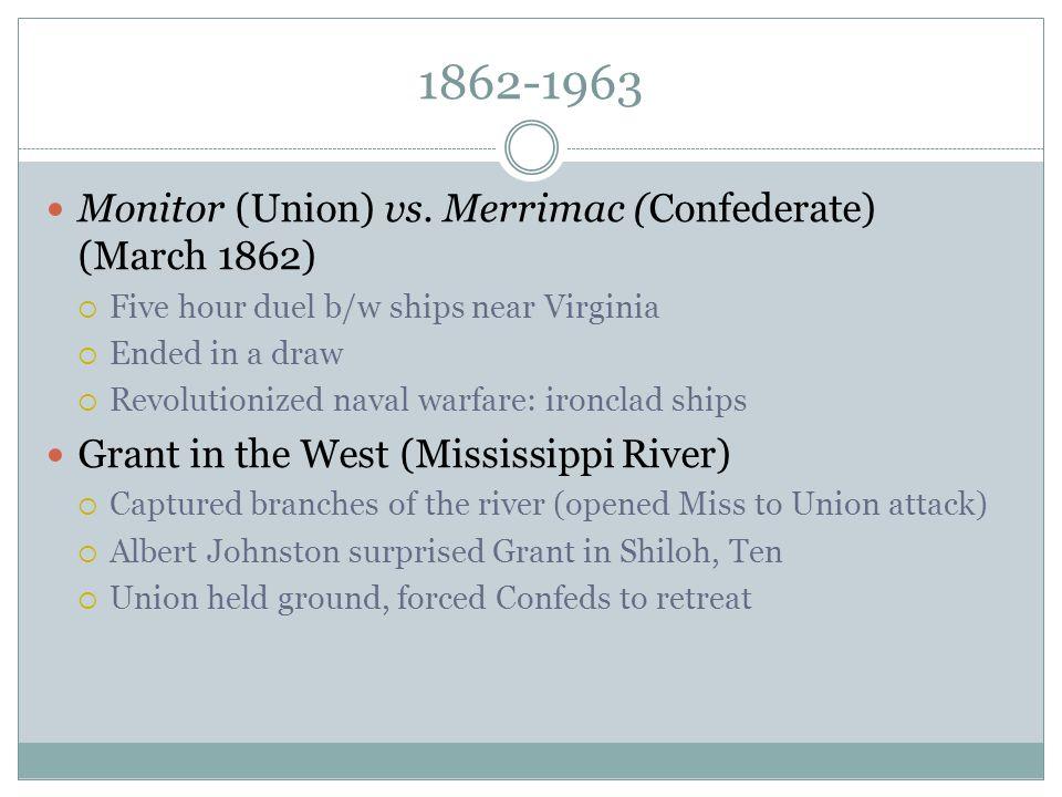 1862-1963 Monitor (Union) vs. Merrimac (Confederate) (March 1862)