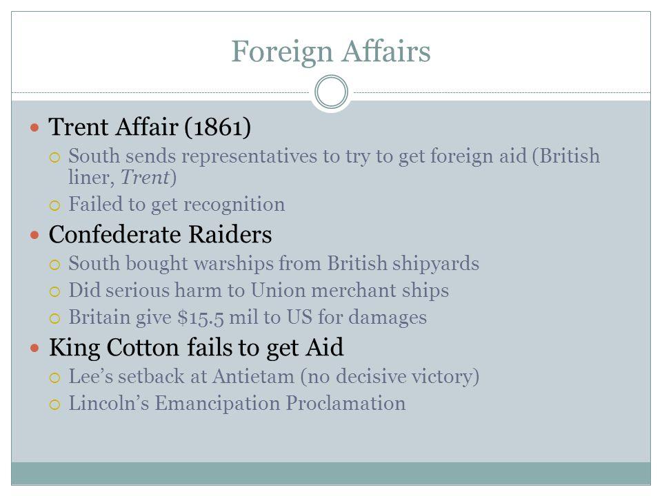 Foreign Affairs Trent Affair (1861) Confederate Raiders