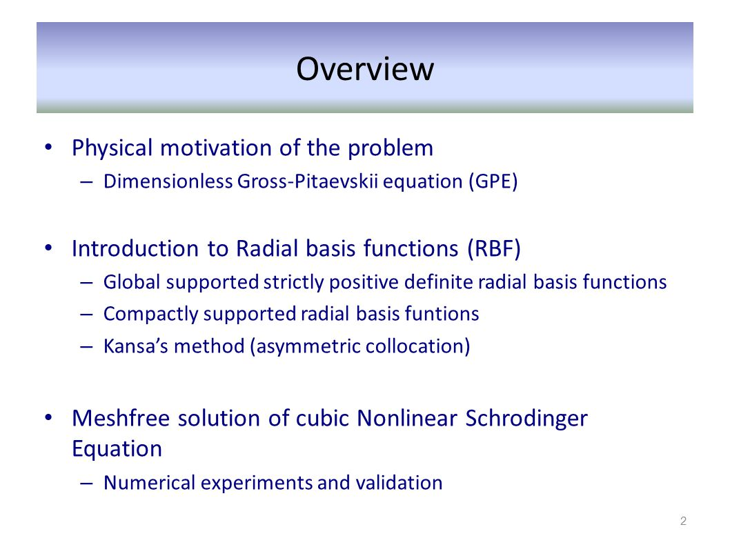 Overview Physical motivation of the problem