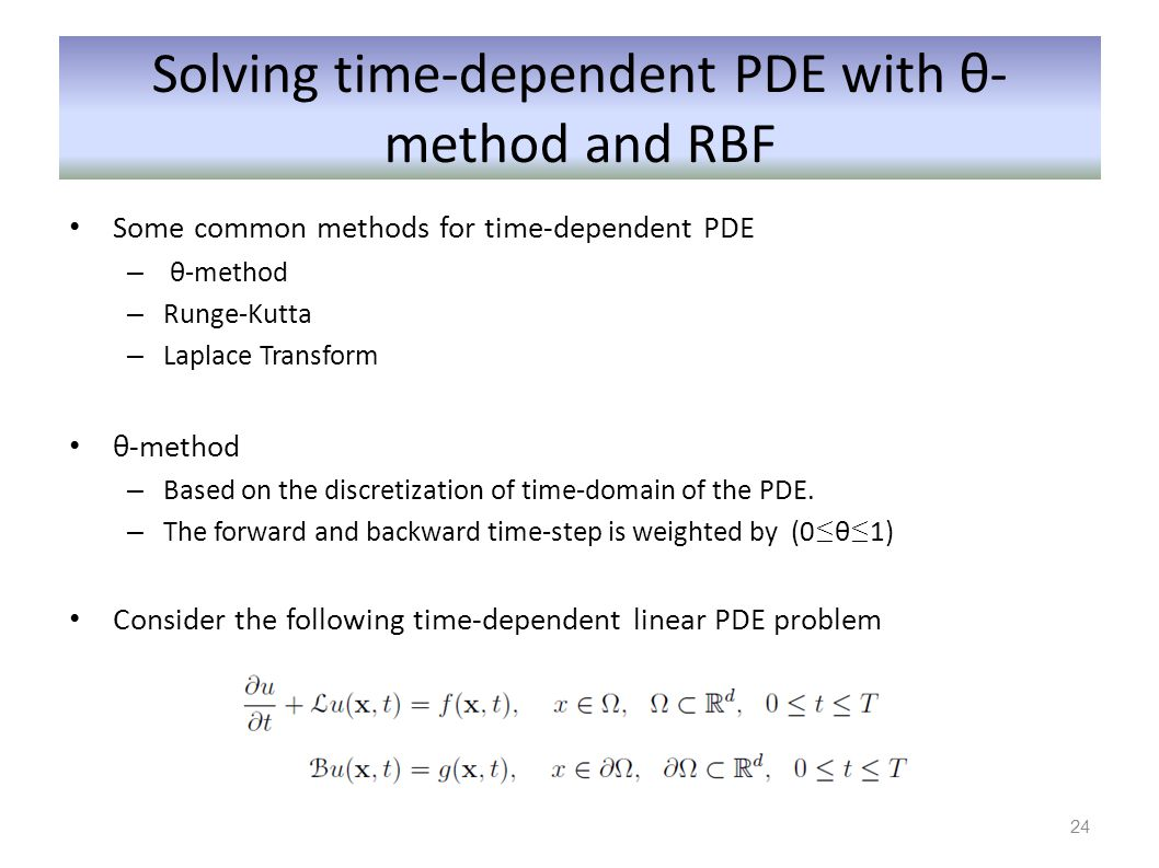 Solving time-dependent PDE with θ-method and RBF