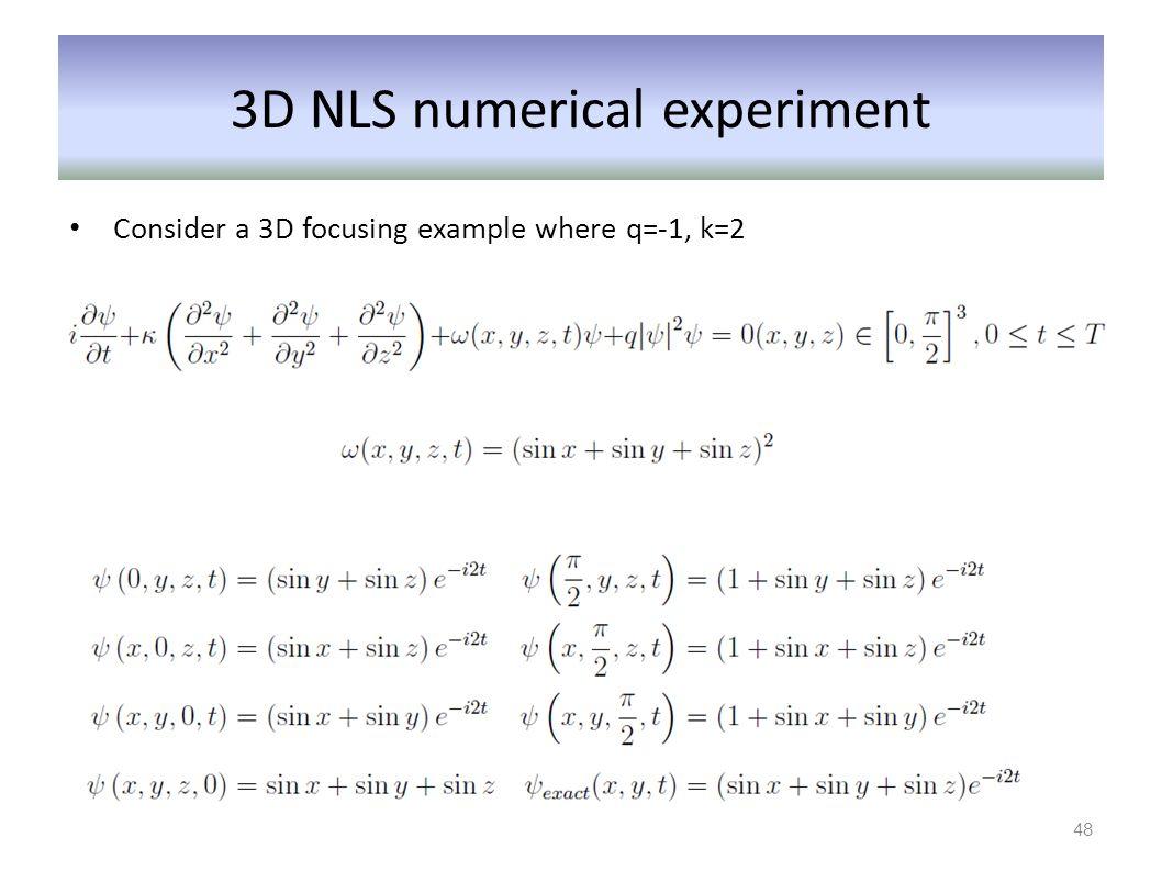 3D NLS numerical experiment