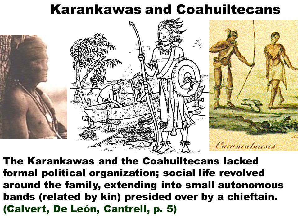 Karankawas and Coahuiltecans