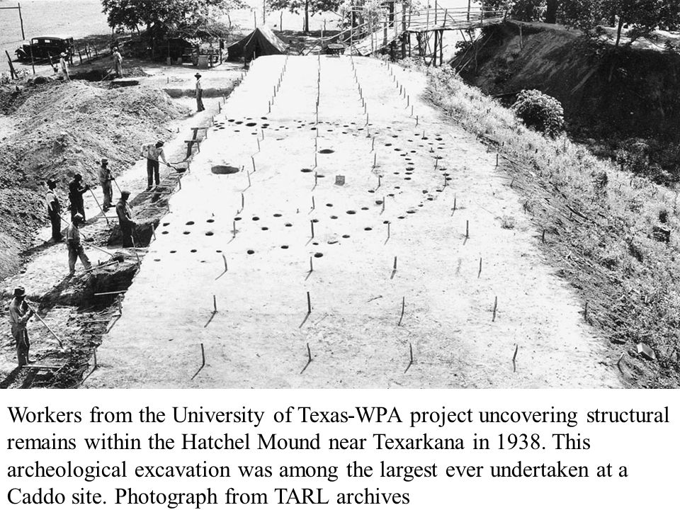 Workers from the University of Texas-WPA project uncovering structural remains within the Hatchel Mound near Texarkana in 1938.