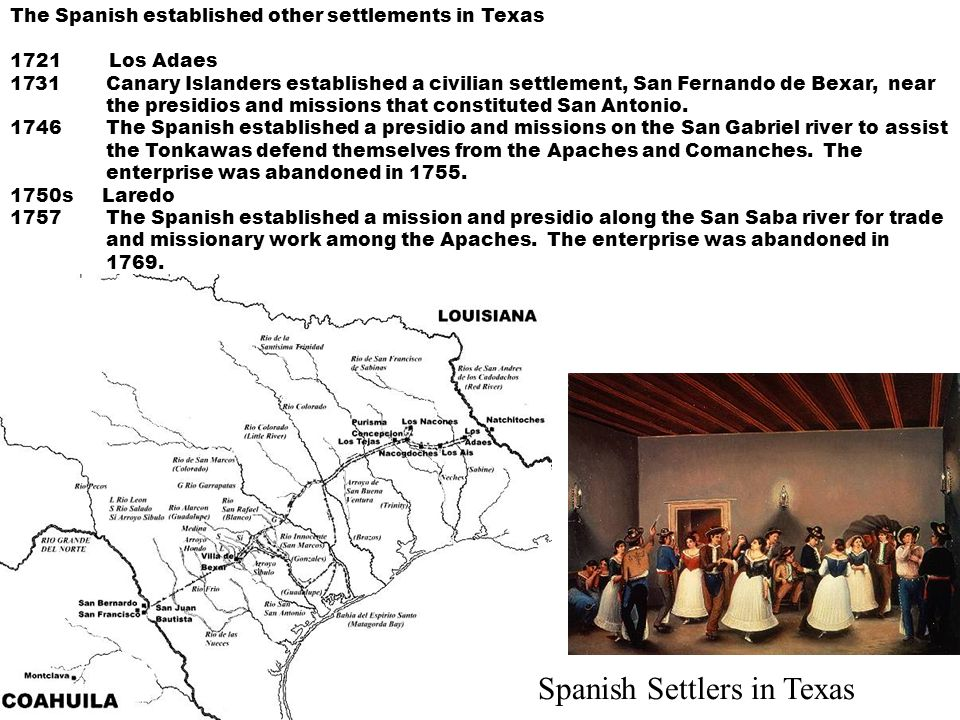 spanish settlements in texas Spanish colonial mission cultural landscapes express a strong connection between the natural environment of each distinct region and the subsequent layers of human settlement over time.