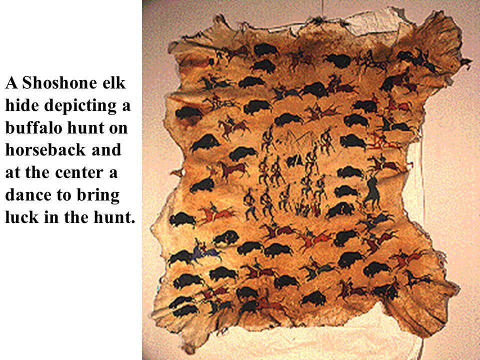 A Shoshone elk hide depicting a buffalo hunt on horseback and at the center a dance to bring luck in the hunt.