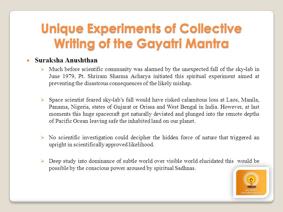Unique Experiments of Collective Writing of the Gayatri Mantra