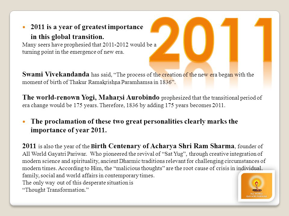 2011 2011 is a year of greatest importance in this global transition.