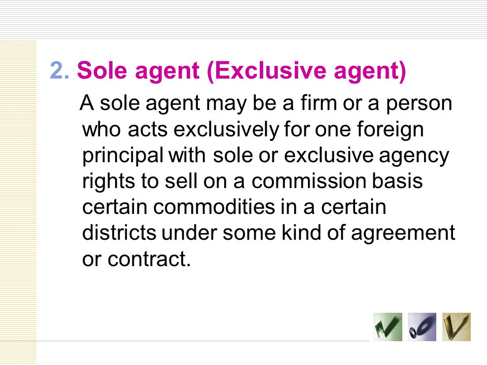 2. Sole agent (Exclusive agent)