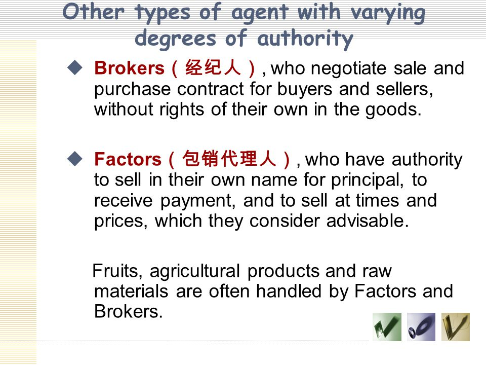 Other types of agent with varying degrees of authority