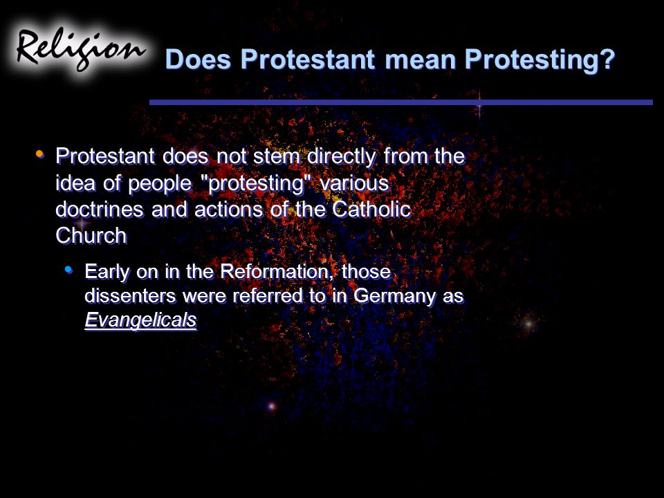 Does Protestant mean Protesting