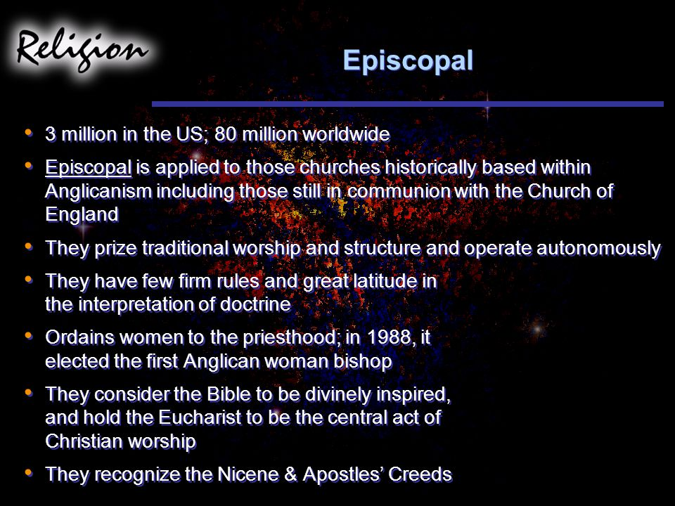 Episcopal 3 million in the US; 80 million worldwide