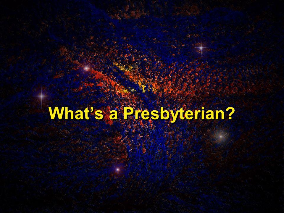 What's a Presbyterian