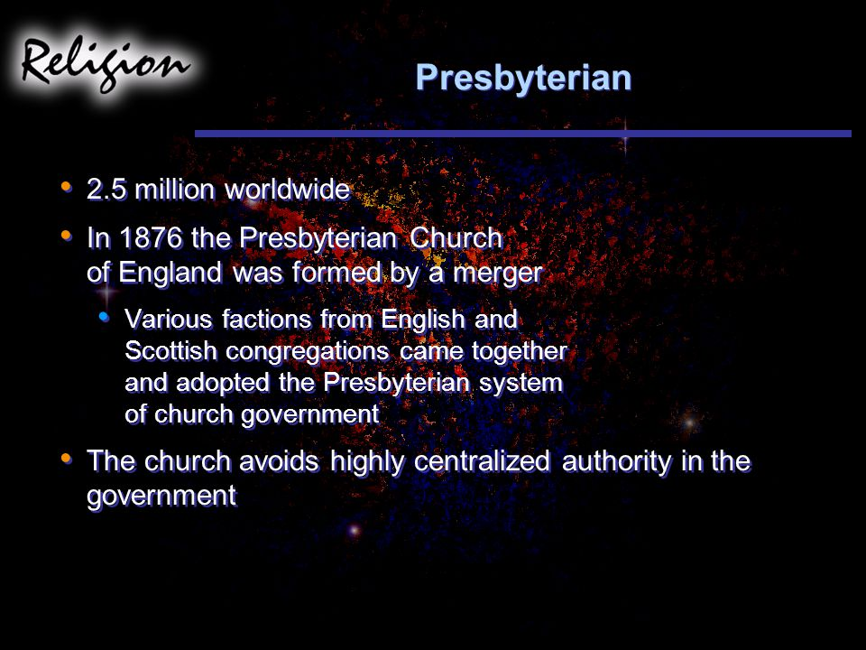 Presbyterian 2.5 million worldwide